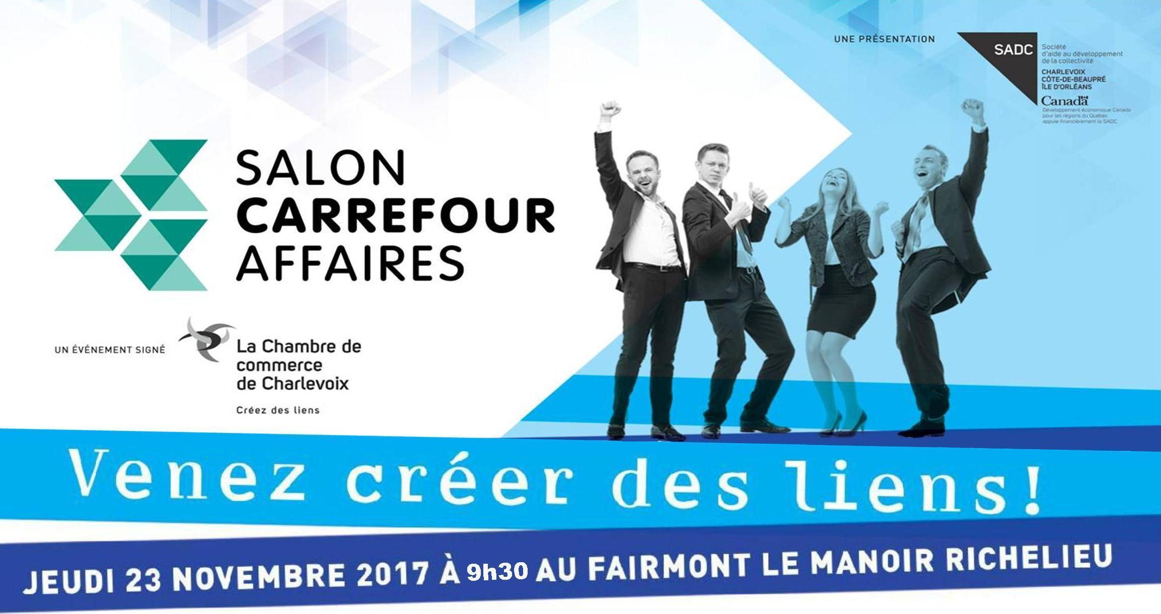finest selection e5c79 a2036 Salon Carrefour Affaires - Chambre de commerce de Charlevoix