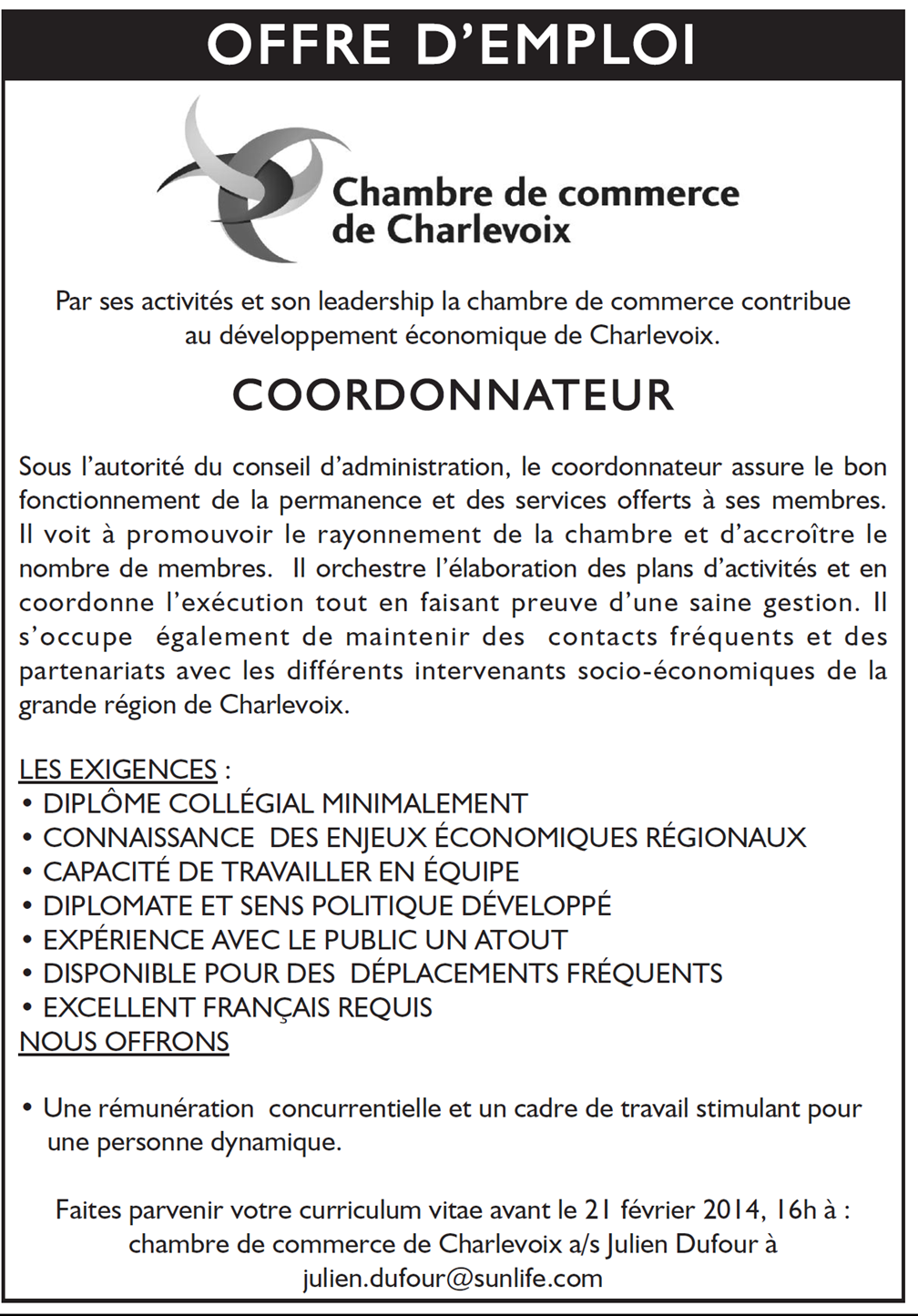 offre d 39 emploi chambre de commerce de charlevoix. Black Bedroom Furniture Sets. Home Design Ideas